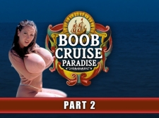Boob Cruise Paradise Part 2