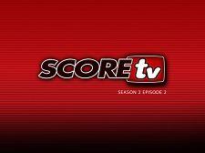SCOREtv Season 2, Clip 2